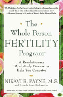The Whole Person Fertility Program SM