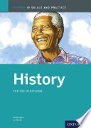 Oxford Ib Skills And Practice History For The Ib Diploma