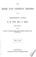 The Home and Foreign Record of the Presbyterian Church in the United States of America Book