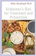 Alzheimer s Diet for Treatment and Prevention