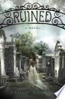 Ruined: A Novel image