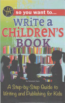 So You Want To Write A Children S Book