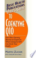 User s Guide to Coenzyme Q10