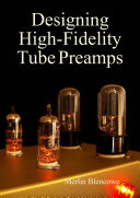 Designing High Fidelity Valve Preamps