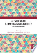 Alevism as an Ethno-Religious Identity