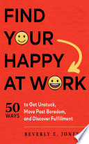 Find Your Happy at Work Book