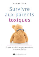 Pdf Survivre aux parents toxiques Telecharger