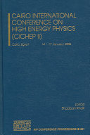 Cairo International Conference on High Energy Physics (CICHEP II)