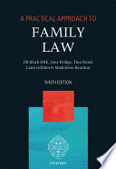 """""""A Practical Approach to Family Law"""" by The Right Honourable Lady Justice Jill Black DBE, Jane Bridge, Tina Bond, Liam Gribbin, Madeleine Reardon"""