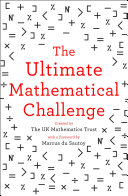 The Ultimate Mathematical Challenge: Over 365 puzzles to test your wits and excite your mind [Pdf/ePub] eBook