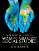 A Practical Guide To Middle And Secondary Social Studies