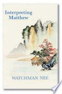 Interpreting Matthew