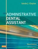 The Administrative Dental Assistant   E Book