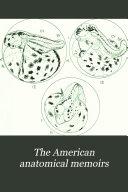 The American anatomical memoirs  v  7 11  1915 23