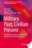 Military Past, Civilian Present