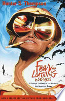 link to Fear and loathing in Las Vegas : a savage journey to the heart of the American dream in the TCC library catalog
