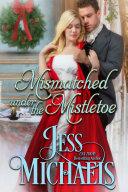 Mismatched Under the Mistletoe Book