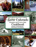 Savor Colorado Mountains & Western Slope Cookbook