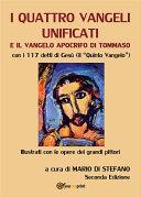I quattro vangeli unificati e il vangelo apocrifo di Tommaso
