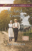 An Amish Courtship  Mills   Boon Love Inspired Historical   Amish Country Brides  Book 1