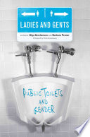 """""""Ladies and Gents: Public Toilets and Gender"""" by Olga Gershenson, Barbara Penner"""