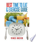 Best Time To Eat   Exercise Guide