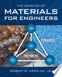 The Essence of Materials for Engineers Book