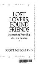 Lost Lovers  Found Friends