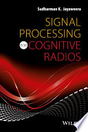 Signal Processing for Cognitive Radios Book