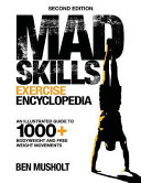 Mad Skills Exercise Encyclopedia  2nd Edition