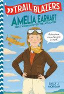 Trailblazers  Amelia Earhart