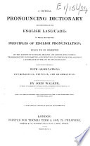 A critical pronouncing dictionary     Also  A key to the classical pronunciation of Greek  Latin  and Scripture proper names     A new edition  carefully revised and corrected