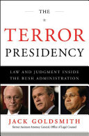 The Terror Presidency: Law and Judgment Inside the Bush Administration Pdf/ePub eBook