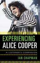 Experiencing Alice Cooper ebook