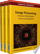 Image Processing  Concepts  Methodologies  Tools  and Applications Book