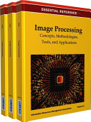 Image Processing  Concepts  Methodologies  Tools  and Applications