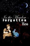 In The Meadow Forgotten