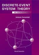 Discrete Event System Theory