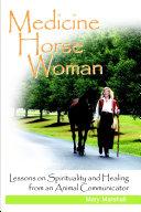 Medicine Horse Woman