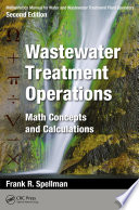 Mathematics Manual for Water and Wastewater Treatment Plant Operators  Wastewater Treatment Operations Book