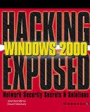 Hacking Exposed Windows 2000