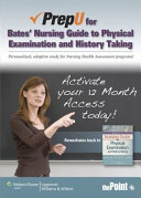 PrepU for Bates' Nursing Guide to Physical Examination and History Taking Access Code