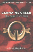 The Whole Woman by Germaine Greer PDF