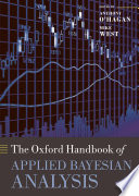 The Oxford Handbook of Applied Bayesian Analysis Book