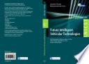 Future Intelligent Vehicular Technologies
