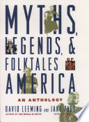 Myths  Legends  and Folktales of America Book
