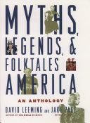 Myths, Legends, and Folktales of America Pdf/ePub eBook