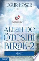 Allah De Ötesini Bırak 2