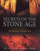 Secrets Of The Stone Age