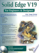 Solid Edge V19: For Engineers And Designers (With Cd)